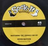 "45Re✦KEVIN WATSON ""Watching The Ghouls Go By"" ✦THE OUTLAWS ""The Unhappy Girls""✦♫"